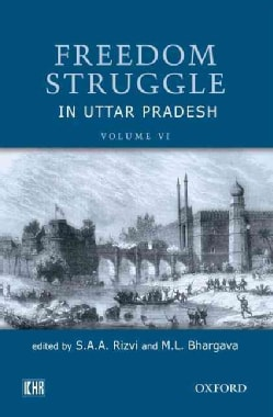 Freedom Struggle in Uttar Pradesh (Hardcover)