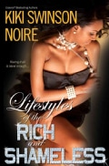 Lifestyles of the Rich and Shameless (Paperback)