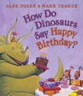 How Do Dinosaurs Say Happy Birthday? (Board book)