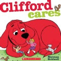 Clifford Cares (Board book)