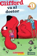 Clifford va al doctor / Clifford Goes to the Doctor (Paperback)