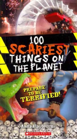 100 Scariest Things on the Planet (Paperback)