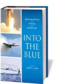 Into the Blue: American Writers on Aviation and Spaceflight (Hardcover)