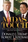 Midas Touch: Why Some Entrepreneurs Get Rich-and Why Most Don't (Hardcover)