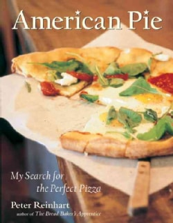 American Pie: My Search for the Perfect Pizza (Hardcover)