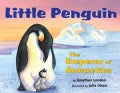 Little Penguin: The Emperor of Antarctica (Hardcover)
