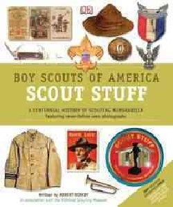 Boy Scouts of America Scout Stuff: A Unique Collection of Memorabilia (Hardcover)