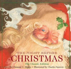 The Night Before Christmas: The Classic Editon (Hardcover)