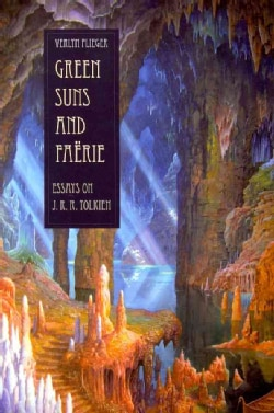 Green Suns and Faerie: Essays on Tolkien (Paperback)