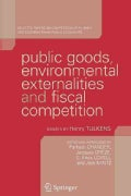 Public Goods, Environmental Externalities and Fiscal Competition: Selected Papers on Competition, Efficiency, and... (Paperback)