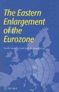 The Eastern Enlargement of the Eurozone (Paperback)