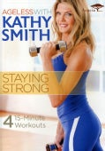 Ageless with Kathy Smith: Staying Strong (DVD)