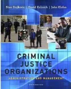 Criminal Justice Organizations: Administration and Management (Hardcover)
