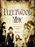 Fleetwood Mac: The Definitive History (Hardcover)
