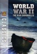 History Classics: WWII: The War Chronicles (DVD)