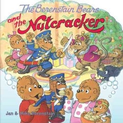 The Berenstain Bears and the Nutcracker (Paperback)