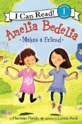 Amelia Bedelia Makes a Friend (Paperback)