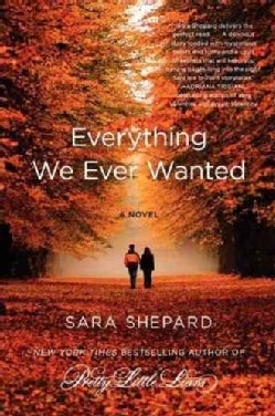 Everything We Ever Wanted (Paperback)