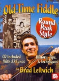 Old Time Fiddle: Round Peak Style