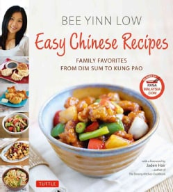 Easy Chinese Recipes: Family Favorites from Dim Sum to Kung Pao (Hardcover)