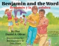 Benjamin and the Word / Benjamin y la palabra (Paperback)