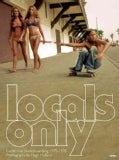 Locals Only: California Skateboarding 1975-1978 (Hardcover)