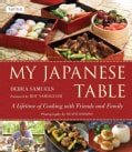My Japanese Table: A Lifetime of Cooking with Friends and Family (Hardcover)
