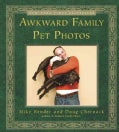 Awkward Family Pet Photos (Paperback)