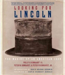 Looking for Lincoln: The Making of an American Icon (Paperback)
