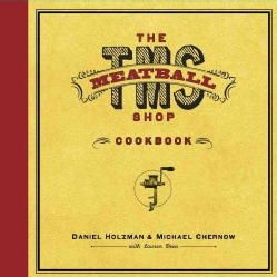 The Meatball Shop Cookbook (Hardcover)