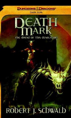Death Mark: The Dread of This Desolation (Paperback)