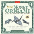 Mini Money Origami: Make the Most of Your Dollar!