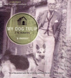 My Dog Tulip: A Memoir (CD-Audio)