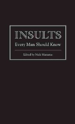 Insults Every Man Should Know (Hardcover)