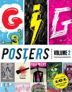 Gig Posters: Rock Show Art of the 21st Century (Paperback)