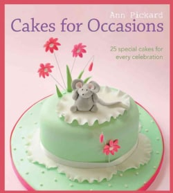 Cakes for Occasions: 25 Special Cakes for Every Celebration (Paperback)