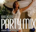 Various - Weekend Party Mix: Music For Dancing