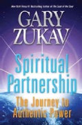 Spiritual Partnership: The Journey to Authentic Power (Paperback)