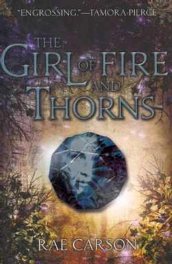 The Girl of Fire and Thorns (Hardcover)