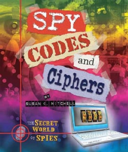 Spy Codes and Ciphers (Hardcover)