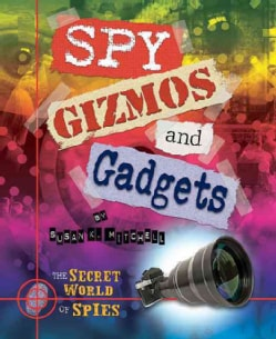 Spy Gizmos and Gadgets (Hardcover)