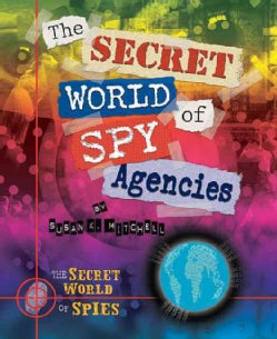 The Secret World of Spy Agencies (Hardcover)