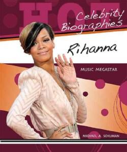 Rihanna: Music Megastar (Hardcover)