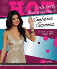 Selena Gomez: Latina TV and Movie Star (Hardcover)