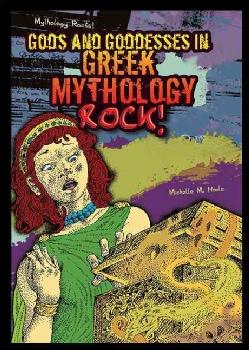 Gods and Goddesses in Greek Mythology Rock! (Hardcover)
