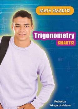 Trigonometry Smarts! (Hardcover)