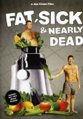Fat, Sick, and Nearly Dead (DVD)