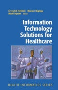 Information Technology Solutions for Healthcare (Paperback)