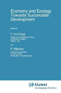 Economy & Ecology: Towards Sustainable Development (Paperback)