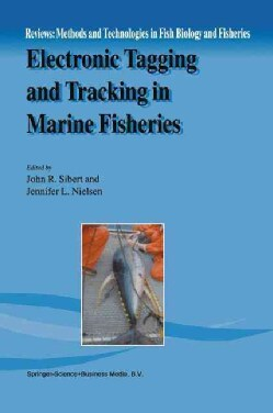 Electronic Tagging and Tracking in Marine Fisheries (Paperback)